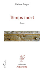 TEMPS MORT   ROMAN