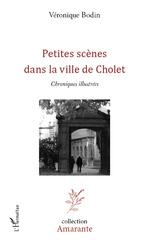 Petites scènes dans la vie de Cholet