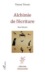 Alchimie de l'écriture