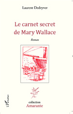 Le carnet secret de Mary Wallace