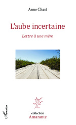 L'aube incertaine