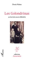 Les Golondrinas ou les trois soeurs d'Alméria