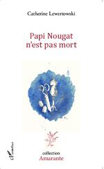Papi Nougat n'est pas mort