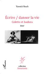 Ecrire / danser la vie