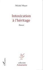 Intoxication à l'héritage
