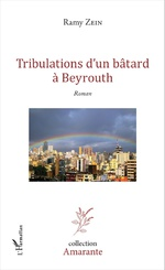 Tribulations d'un bâtard à Beyrouth