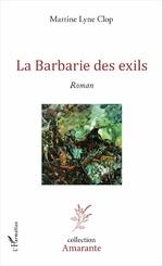 La Barbarie des exils