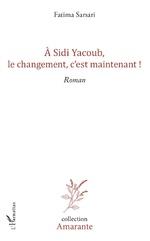 A Sidi yacoub, le changement , c'est maintenant !