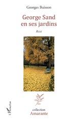 George Sand en ses jardins