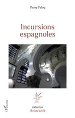 Incursions espagnoles